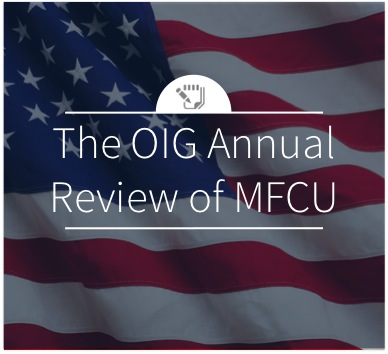 The OIG Annual Review of MFCU
