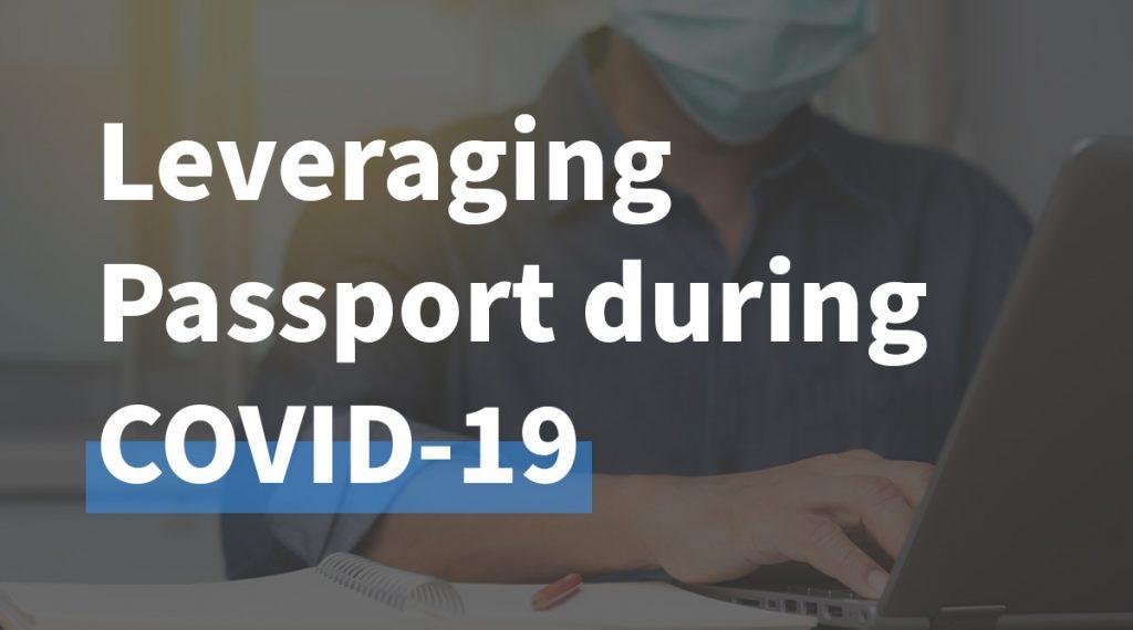 LeveragingPassportDuringCOVID19