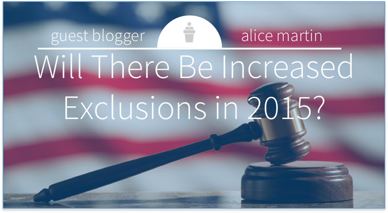 Guest Blogger: Alice Martin. Will there be increased exclusions in 2015?